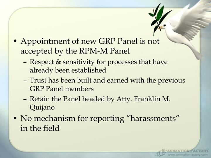 Appointment of new GRP Panel is not accepted by the RPM-M Panel