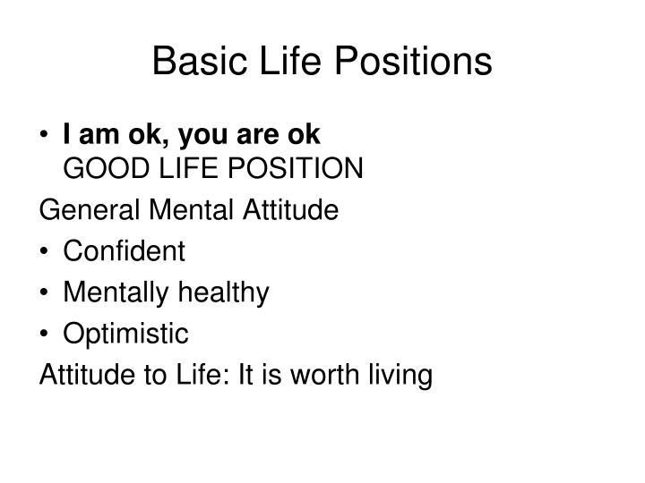 Basic Life Positions