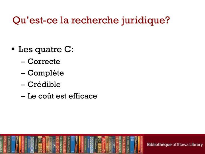 Qu'est-ce la recherche juridique?