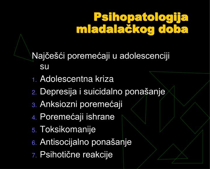 Psihopatologija mladalačkog doba
