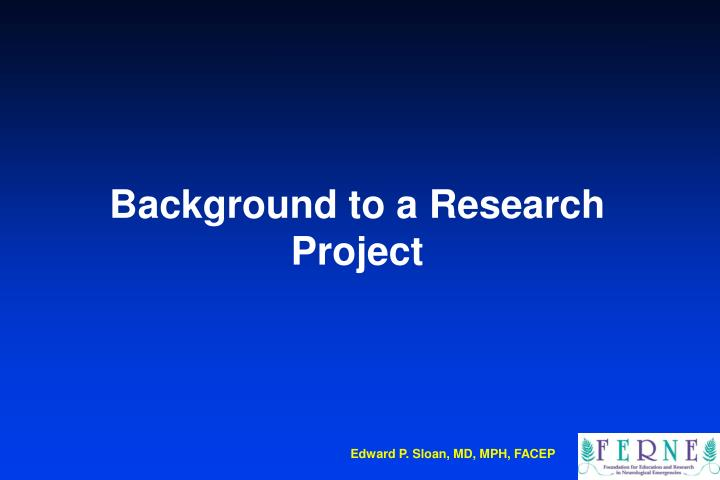 Background to a Research Project