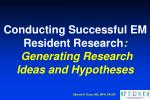 conducting successful em resident research generating research ideas and hypotheses
