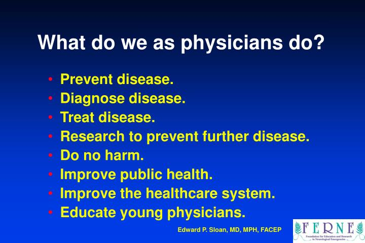 What do we as physicians do?
