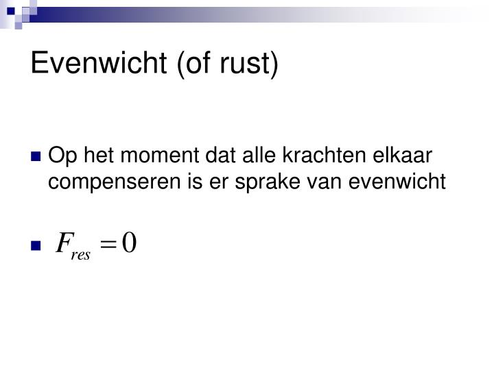 Evenwicht (of rust)