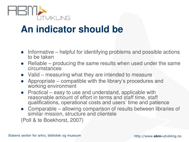 An indicator should be