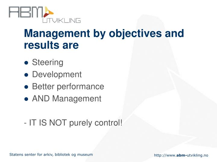 Management by objectives and results are