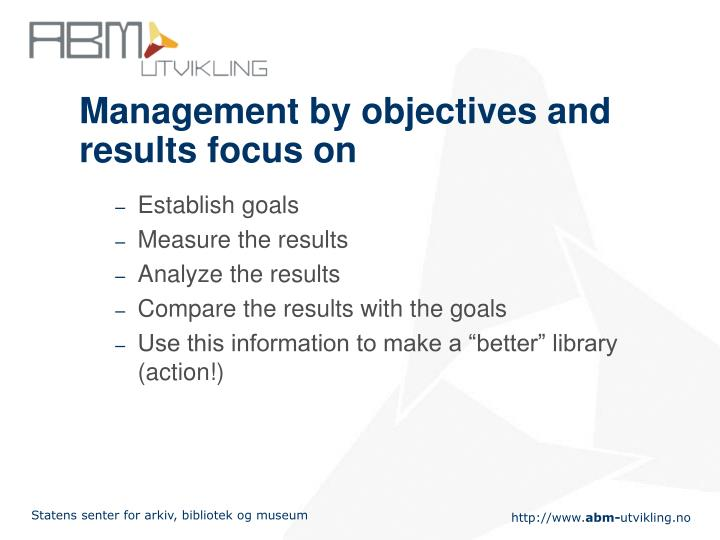 Management by objectives and results focus on
