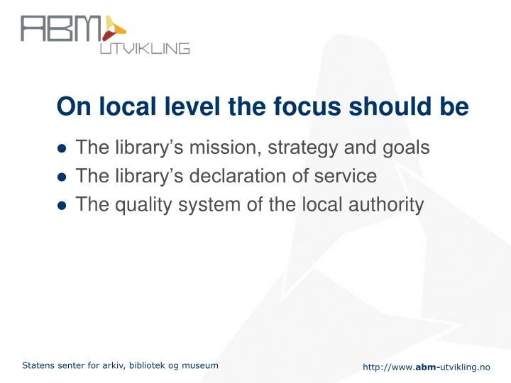On local level the focus should be