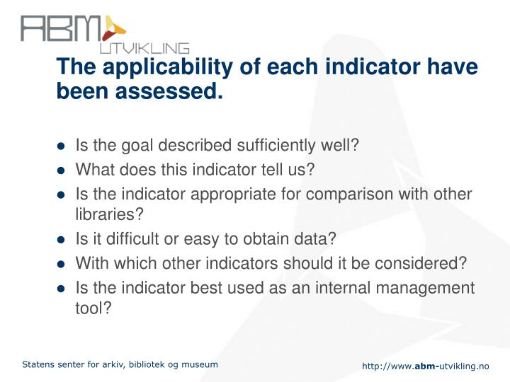 The applicability of each indicator have been assessed.