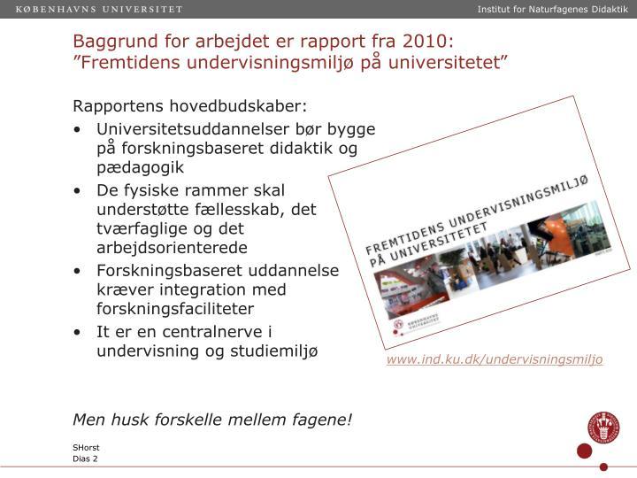 Rapportens hovedbudskaber: