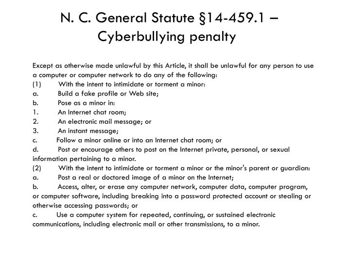 N. C. General Statute §14-459.1 – Cyberbullying penalty