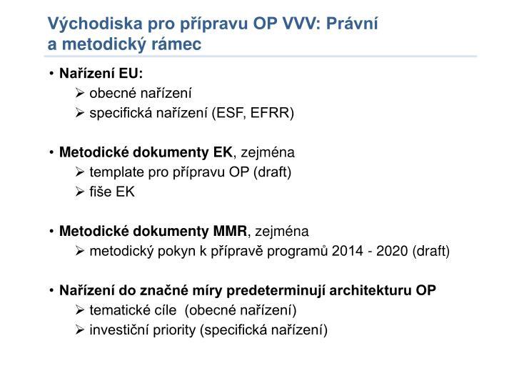 Východiska pro přípravu OP VVV: Právní