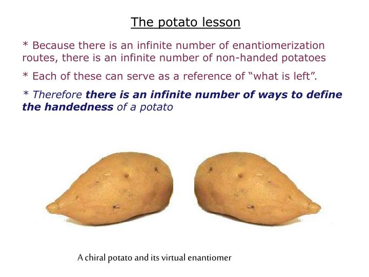 The potato lesson