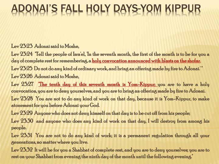 Lev 23:23  Adonai said to Moshe,