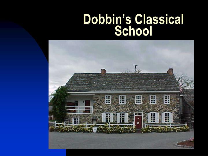Dobbin's Classical School