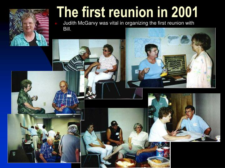The first reunion in 2001