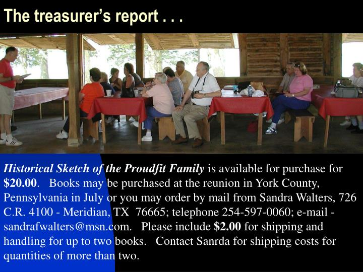 The treasurer's report . . .