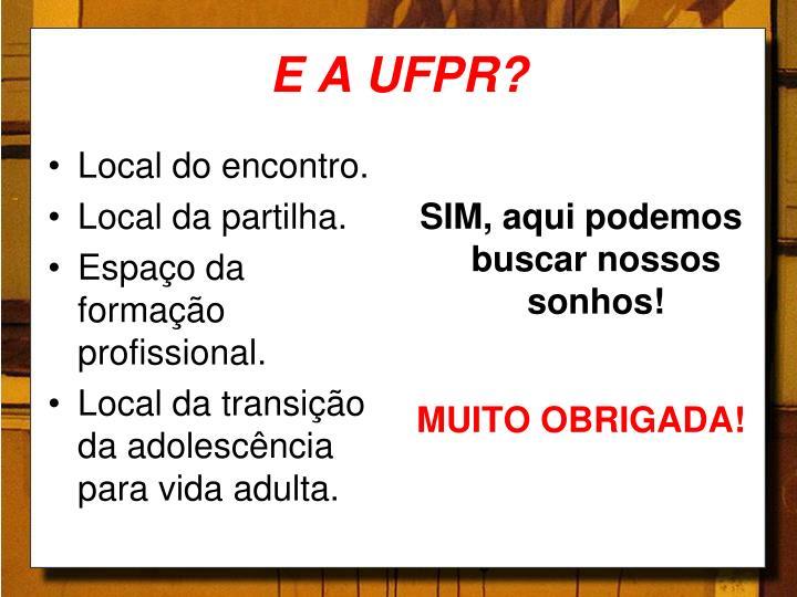 E A UFPR?
