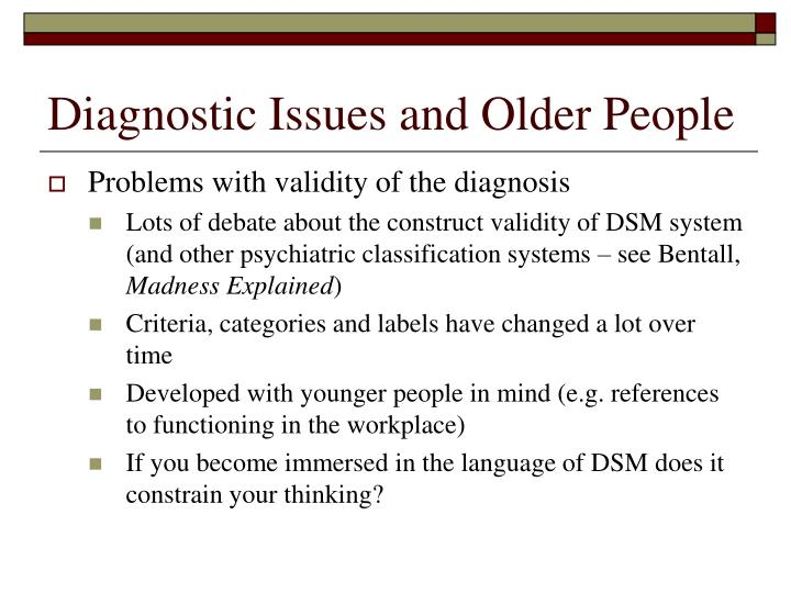 Diagnostic Issues and Older People