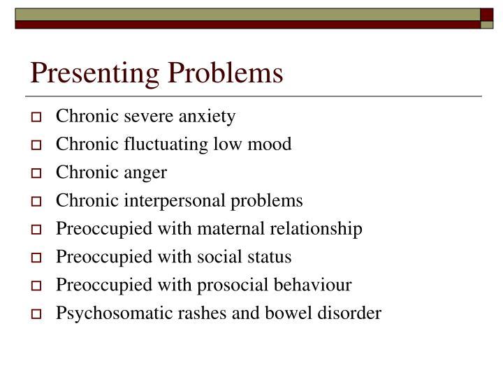 Presenting Problems
