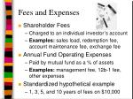 fees and expenses