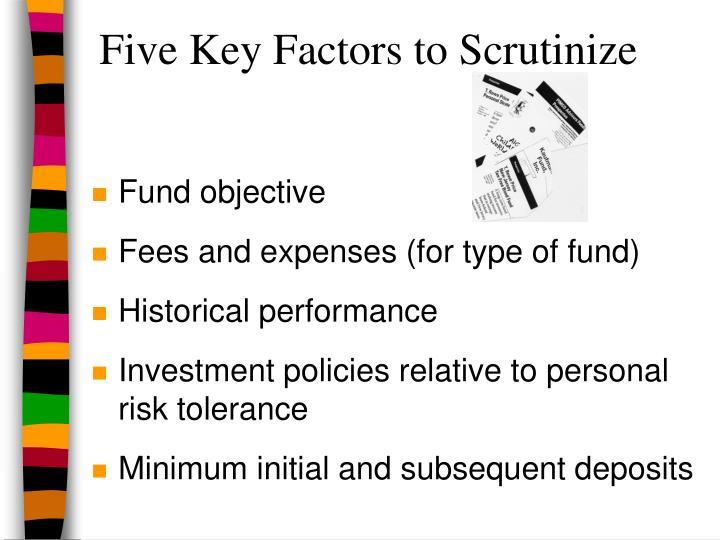 Five Key Factors to Scrutinize
