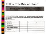 follow the rule of three