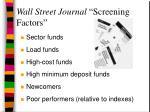 wall street journal screening factors