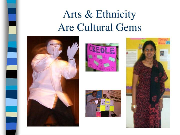 Arts & Ethnicity