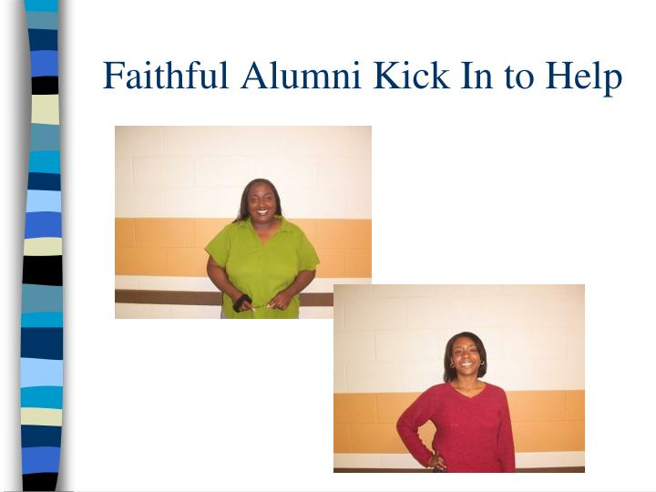 Faithful Alumni Kick In to Help