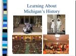 learning about michigan s history