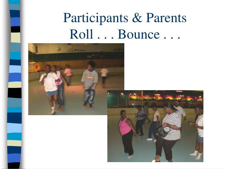Participants & Parents