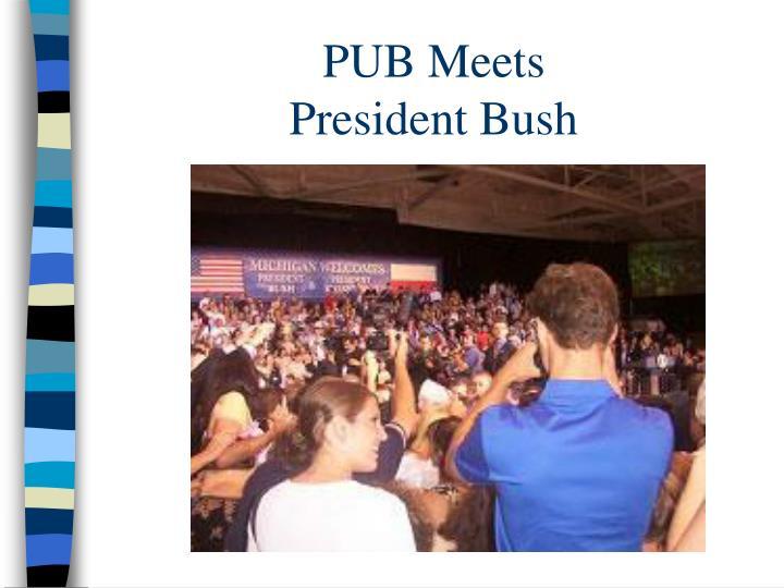 PUB Meets