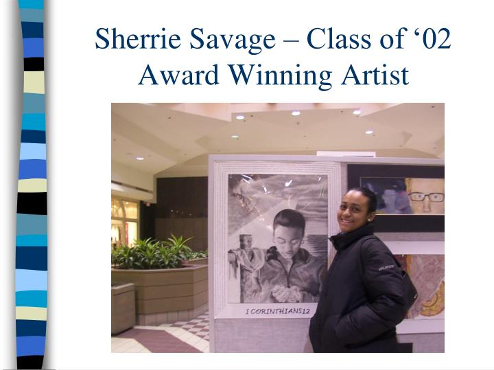 Sherrie Savage – Class of '02
