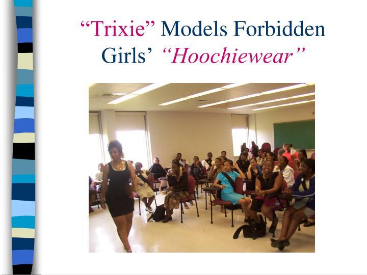 """Trixie"""