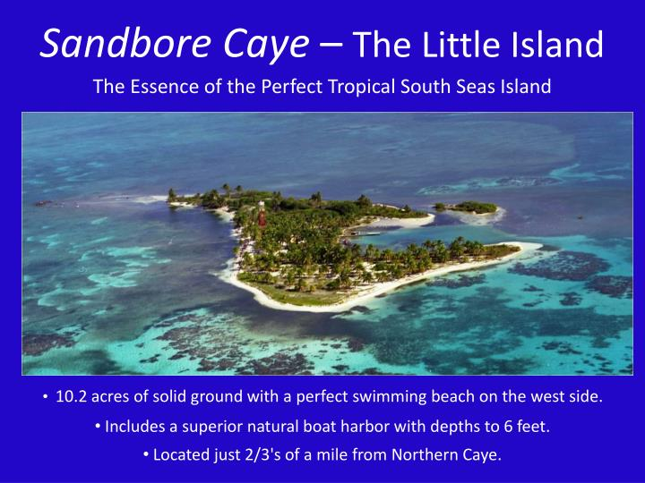 Sandbore Caye