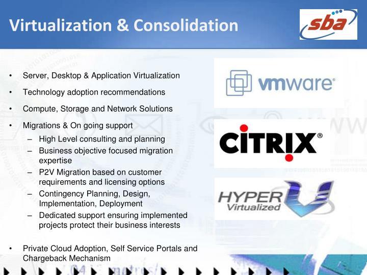Virtualization & Consolidation