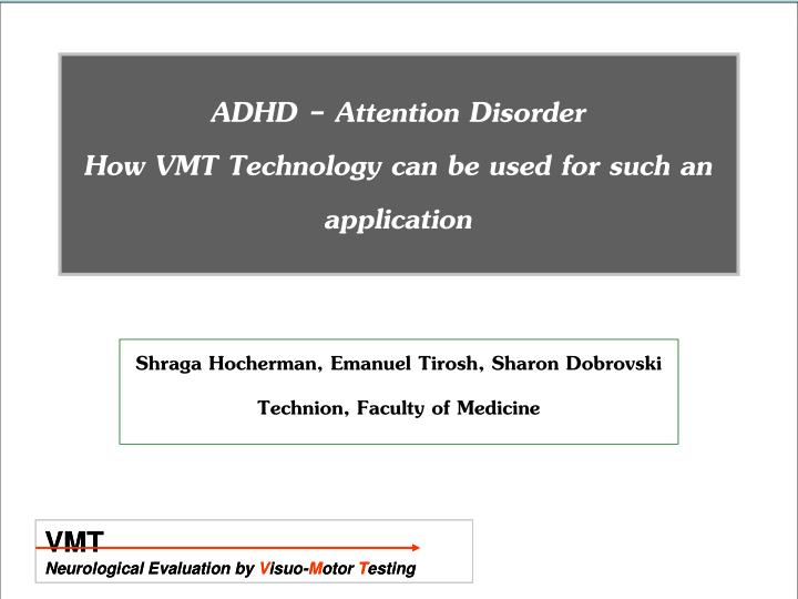 ADHD - Attention Disorder