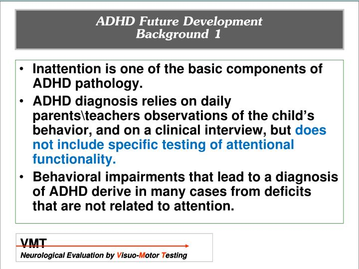 ADHD Future Development