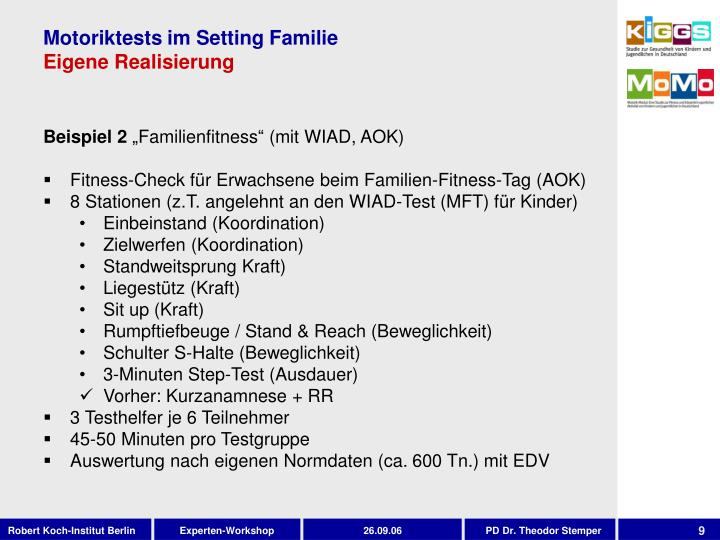 Motoriktests im Setting Familie