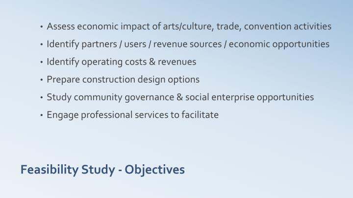 Assess economic impact of arts/culture, trade, convention activities