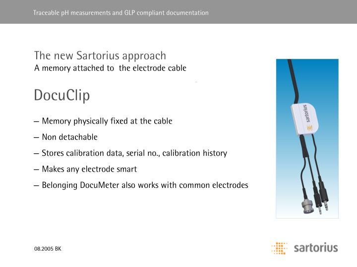 The new Sartorius approach