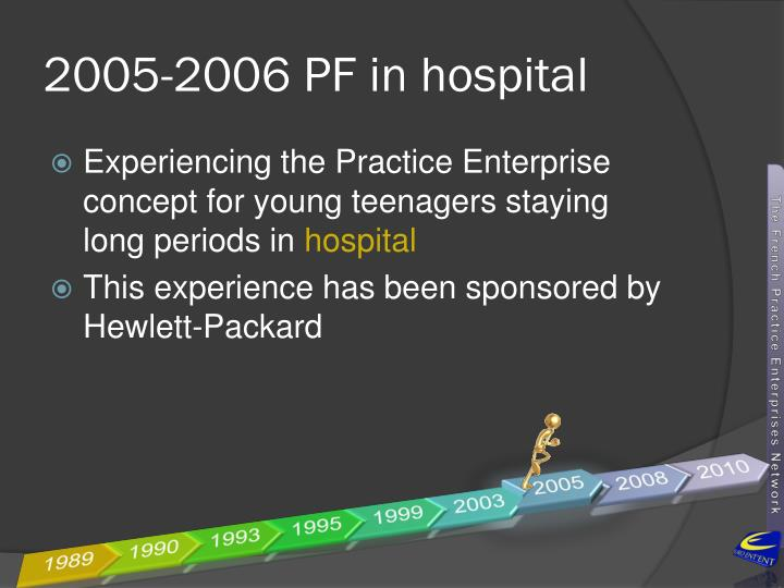 2005-2006 PF in hospital
