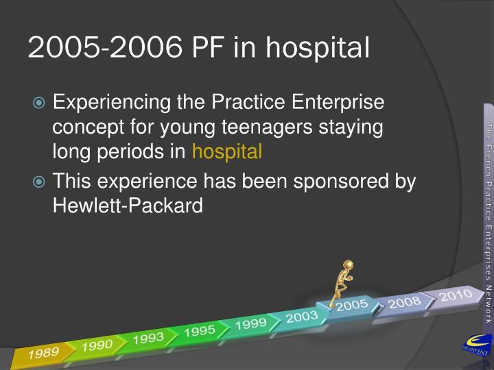 2005-2006 PF in hospital