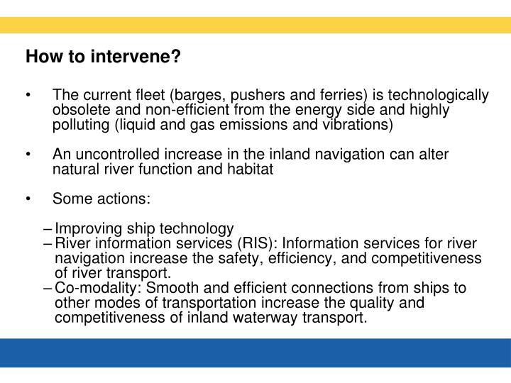 How to intervene?