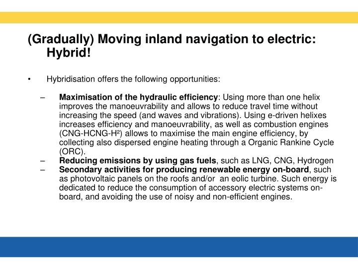 (Gradually) Moving inland navigation to electric: Hybrid!