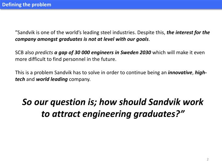 Presentation of the marketing strategy consultants for sandviken