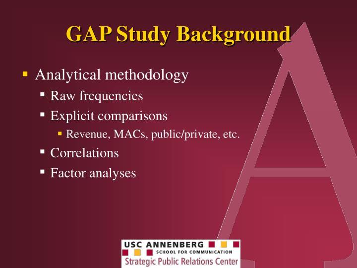 GAP Study Background