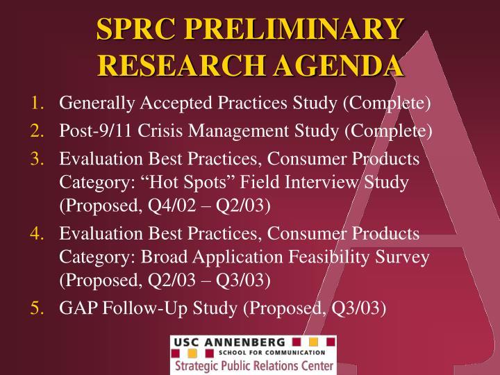 SPRC PRELIMINARY RESEARCH AGENDA