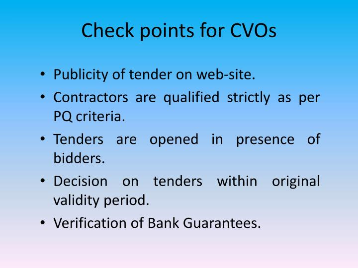 Check points for CVOs